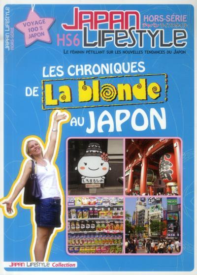 Chronique de la Blonde au Japon